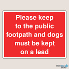 Please Keep To Footpath Dogs On Lead Farm Signs