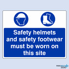 Safety Helmets And Safety Footwear Must Be Worn On This Site Sign (large)