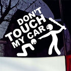 Don't Touch My Car Vinyl Decal Funny Sticker Bumper Window Graphic Stickers