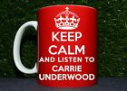 Keep Calm And Listen To Carrie Underwood Funny Coffe Mug Cup Gift Present Music