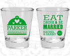 Wedding Shot Glasses Custom Shot Glass(421) Eat Drink And Be Married