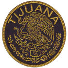 TIJUANA MEXICO EAGLE SHIELD EMBROIDERED PATCH