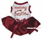 Mommy Is my Bestie Valentine White Top Wine Red Tutu Pet Dog Dress Puppy Clothes