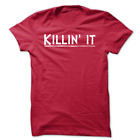 KILLIN' IT T-Shirt Workout Gym BodyBuilding Fitness MMA Motivation Tee c548