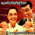 Pitchshifter - www.pitchshifter.com (1998)