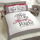 Bedding Heaven Mr Right and Mrs Always Right Duvet Cover Double and King Size.