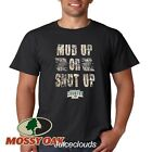 Mossy Oak T-Shirt Mud Up Or Shut Up Camo 4X4 Truck Men's Tee