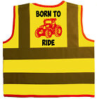 Born To Ride Baby/Chilren/Kids Hi Vis Safety Jacket Size 0-9Yrs Coloured Tractor