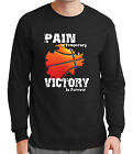 Pain is Temporary Victory Forever Men's Long Sleeve T-shirt Basketball  - 2083C $24.96 USD on eBay