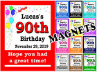 90TH BIRTHDAY PARTY FAVORS MAGNETS - SET OF 15 MAGNETS