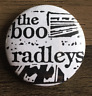THE BOO RADLEYS BUTTON BADGE English Alt Rock Band 90s Wake Up! 25mm Pin