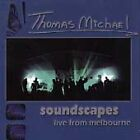THOMAS MICHAEL - Soundscapes: Live From Melbourne - CD