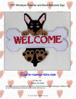 Miniature Pinscher and Bone Welcome Sign- Plastic Canvas Pattern or Kit