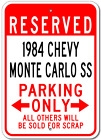 1984 84 CHEVY MONTE CARLO SS Parking Sign