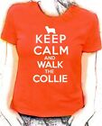 'Keep Calm and Walk the Collie'  Bearded collie lady fit t-shirt