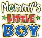 MOMMY'S LITTLE BOY White Kids T- Shirt Sizes 2-4=XS 6-8=SM 10-12=MD or  14-16=LG