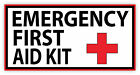 Emergency First AID KIT Vinyl Sticker Decal Sign 4 SIZES Health Safety Cross