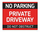 """NO Parking Private Driveway Do not OBSTRUCT 8x10"""" Metal Sign Home Business #115"""