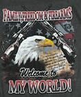 Freedom, Family & Firearms - Welcome to My World! Dark Gray Adult Sized T-Shirt