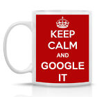 KEEP CALM AND GOOGLE IT - FUNNY MUG