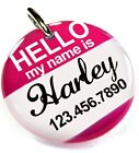 Hello My Name Is Hot Pink round dog cat charm custom pet tag by ID4PET