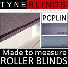 ROLLER BLINDS - straight edge - POPLIN FABRIC made to your exact size.