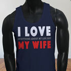 Life Humor Dont Husband I Love My Wife Funny Mens Navy Tank Top