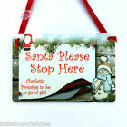 Santa Please Stop Here Personalised Hanging Christmas Plaque Sign Gift Keepsake