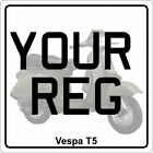 Vespa T5 Scooter Number Plate NOW With Free Fixings & Free 1st Class Postage