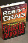 Elvis Cole: CHASING DARKNESS by Robert Crais (2008, Hardcover) SIGNED FIrst/2nd