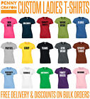 PERSONALISED PRINTED LADIES T SHIRTS - CUSTOM - DESIGN YOUR OWN T-SHIRT!