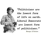 Anti Obama PATTON QUOTE LIBERALS LOWEST FORM Conservative Political Shirt