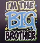 I'M THE BIG BROTHER WITH LIGHT BLUE Asst. Colors Tee Sizes 2-4 thru 14-16