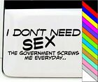 Idon't Need Sex Funny Car Stickers Decals Bumper Stickers for Car Door Decor