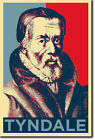 WILLIAM TYNDALE HOPE POSTER - PHOTO PRINT ORIGINAL ART GIFT PROTESTANT REFORM