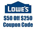 One(1x) Lowes $50 Off $250 -Online only codes exp. 12 8 Fast Email!