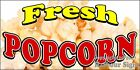 Choose Your Size) Fresh Popcorn DECAL Food Truck Vinyl Sign Concession