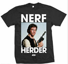 Star Wars Nerf Herder Han Solo Harrison Ford Official Tee T-Shirt Ladies Mens $29.99 AUD