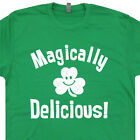 Magically Delicious T SHIRT Funny Saint Patricks Day Tee Lucky Beer Irish Clover