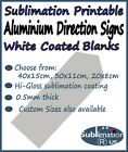 Blank DIRECTION SIGNS for DYE SUBLIMATION metal arrow / road sign shaped sheets