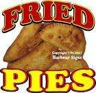 Fried Pies DECAL (Choose Your Size) Food Truck Sign Sticker Concession