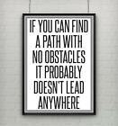 Motivational inspirational quote positive life poster picture print FIND A PATH