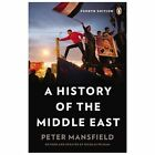 A History Of The Middle East: Fourth Edition: By Peter Mansfield For Sale
