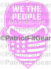 We The People Are Pissed Off,Skull,Dont Tread On Me,2A,Stickers,USA,Vinyl Decal