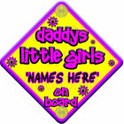 Personalised FLORAL Yellow & Pink * DADDYS LITTLE GIRLS * Baby on Board Car Sign