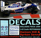 F1 Auto Collection Williams FW16 Hill and Senna water slide DECALS Rothmans 1:43