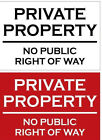 PRIVATE PROPERTY NO PUBLIC RIGHT OF WAY Metal SIGN NOTICE keep out land warning
