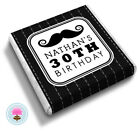 Personalised MOUSTACHE Father Dad Uncle Gents Birthday Party Favour Chocolates