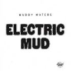 Muddy Waters - Electric Mud [CD] SMALL CRACK ON CASE
