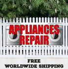 Banner Vinyl APPLIANCE REPAIR Advertising Sign Flag Many Sizes Dish Washer Dryer photo